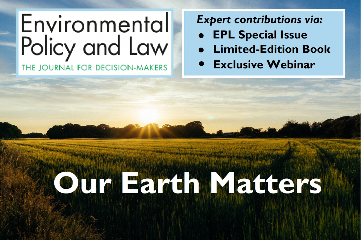 """Our Earth Matters"" on a countryside sunrise visual with the Environmental Policy and Law logo"